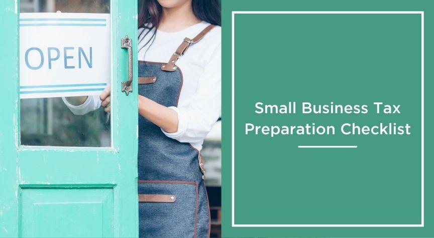 Small Business Tax Preparation Checklist