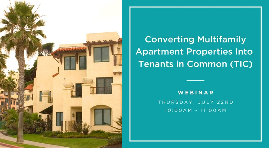 Converting Multifamily Apartment Properties Into Tenants in Common (TIC)