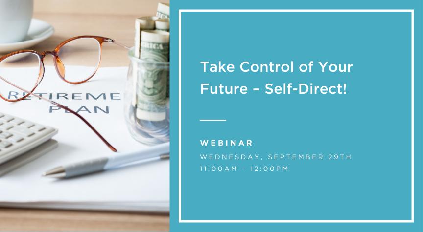 take control of your future - self direct